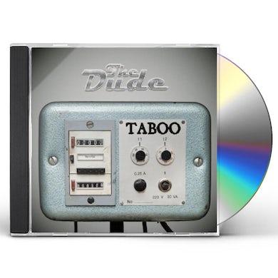 Dude TABOO CD