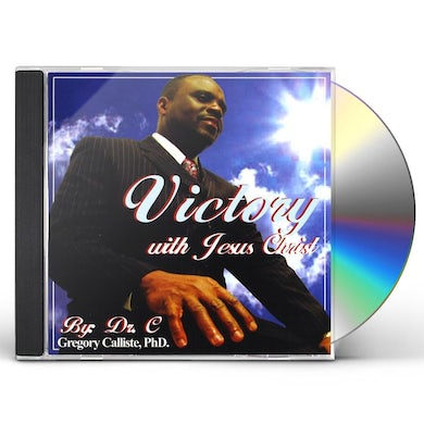Dr. C VICTORY WITH JESUS CHRIST CD
