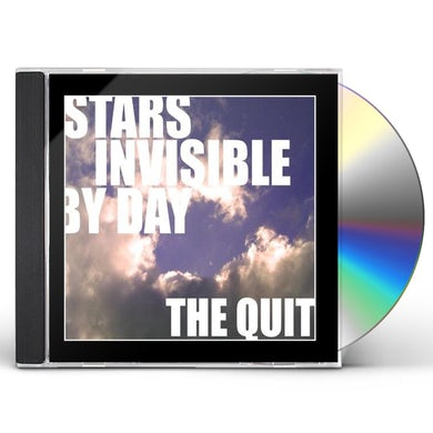 Quit STARS INVISIBLE BY DAY CD