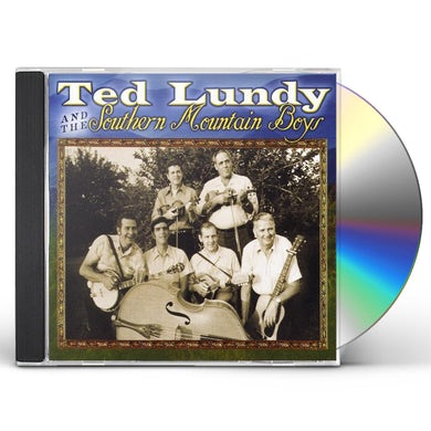 Ted Lundy AND THE SOUTHERN MOUNTAIN BOYS CD
