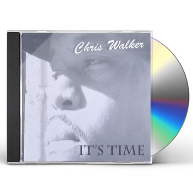 Chris Walker ITS TIME CD