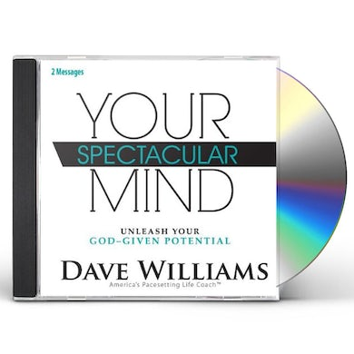 Dave Williams YOUR SPECTACULAR MIND: UNLEASH YOUR GOD-GIVEN POTE CD
