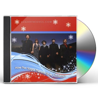 HOW THE SUGAR THIEVES STOLE CHRISTMAS! CD