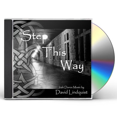David Lindquist STEP THIS WAY: IRISH DANCE MUSIC CD