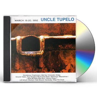 Uncle Tupelo MARCH 16-20 1992 CD