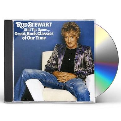 Rod Stewart STILL THE SAME: GREAT ROCK CLASSICS CD