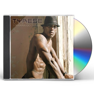 Tyrese I WANNA GO THERE CD