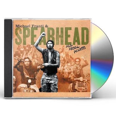 Michael Franti & Spearhead ALL REBEL ROCKERS CD