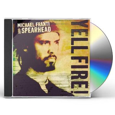 Michael Franti & Spearhead YELL FIRE CD