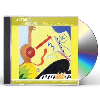 Antonio Adolfo RIO CHORO JAZZ CD