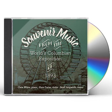 Chris White SOUVENIR MUSIC FROM THE WORLDS COLUMBIAN CD