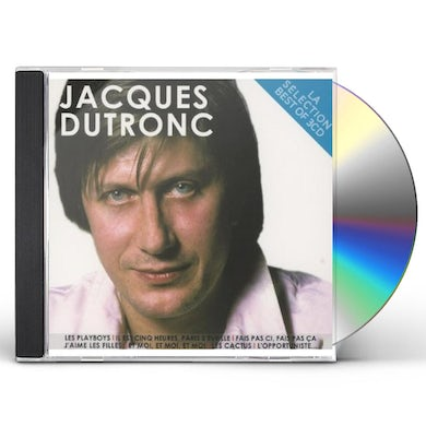 Jacques Dutronc LA SELECTION CD