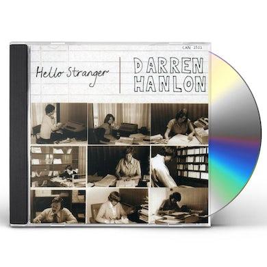 Darren Hanlon HELLO STRANGER CD