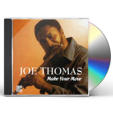 Joe Thomas MAKE YOUR MOVE CD