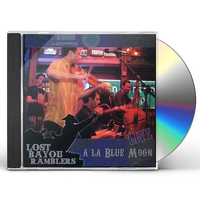 Lost Bayou Ramblers BLUE MOON LIVE CD