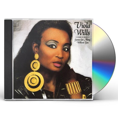 Viola Wills GONNA GET ALONG WITHOUT YOU CD