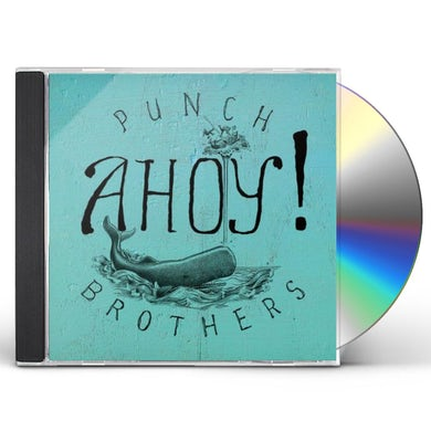 Punch Brothers AHOY CD