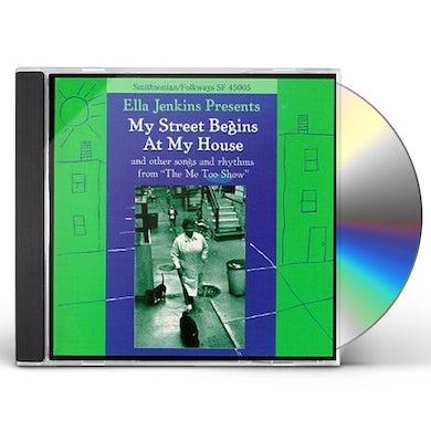 Ella Jenkins MY STREET BEGINS AT MY HOUSE CD