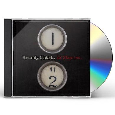 Brandy Clark 12 STORIES CD