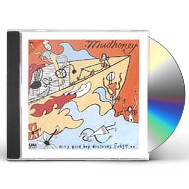 Mudhoney EVERY GOOD BOY DESERVES FUDGE CD