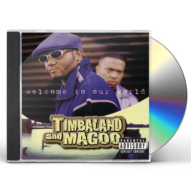 Timbaland & Magoo WELCOME TO OUR WORLD CD