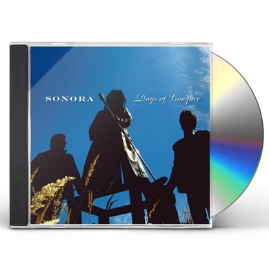 Sonora DAYS OF CONQUER CD
