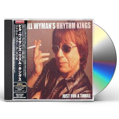 Bill Wyman JUST FOR THRILL CD