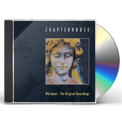Chapterhouse WHIRLPOOL: ORIGINAL RECORDINGS CD
