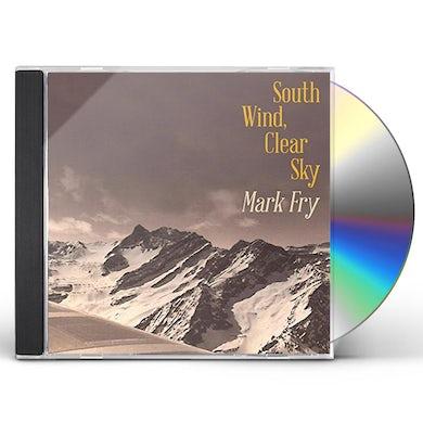 Mark Fry SOUTH WIND CLEAR SKY CD