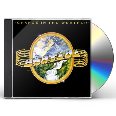 Montana CHANGE IN THE WEATHER CD