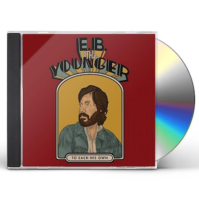E.B. The Younger TO EACH HIS OWN CD