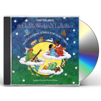 Hap Palmer CHILD'S WORLD OF LULLABIES-MULTICULTURAL SONGS CD