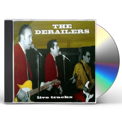 Derailers LIVE TRACKS CD