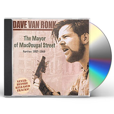 Dave Van Ronk MAYOR OF MACDOUGAL STREET: RARITIES 1957-69 CD