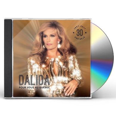 Dalida POUR VOUS AU QUEBEC CD