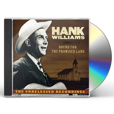 Hank Williams BOUND FOR THE PROMISED LAND CD