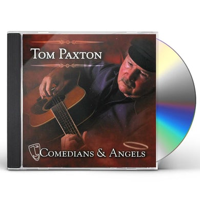 Tom Paxton COMEDIANS & ANGELS CD