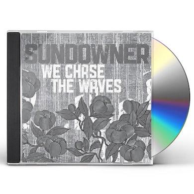 Sundowner WE CHASE THE WAVES CD
