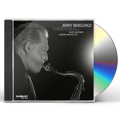 Jerry Bergonzi THREE FOR ALL CD