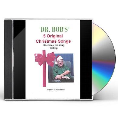 Robert Blake DR. BOB'S 5 ORIGINAL CHRISTMAS SONGS CD