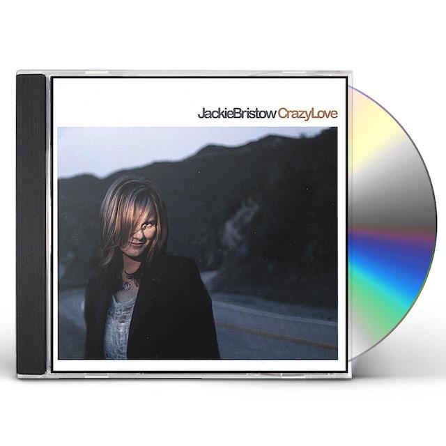 Jackie Bristow CRAZY LOVE CD