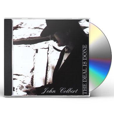 John Colbert DEAL IS DONE CD