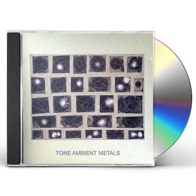 Tone AMBIENT METALS CD