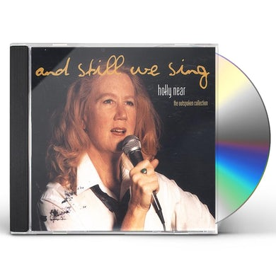 Holly Near STILL WE SING: THE OUTSPOKEN COLLECTION CD