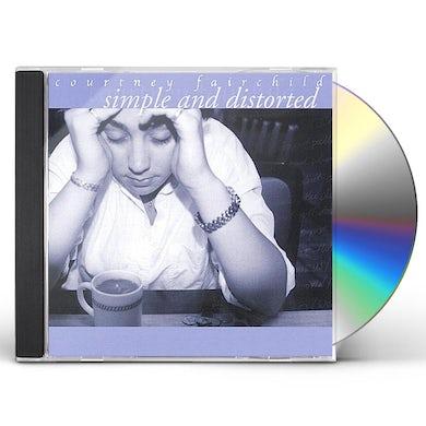 Courtney Fairchild SIMPLE & DISTORTED CD