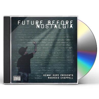 Rasheed Chappell FUTURE BEFORE NOSTALGIA CD