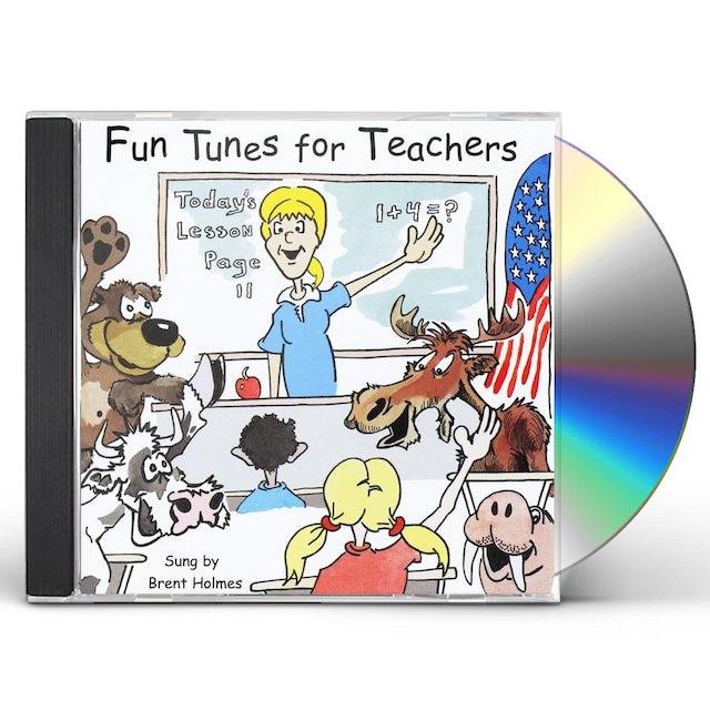 Brent Holmes FUN TUNES FOR TEACHERS CD