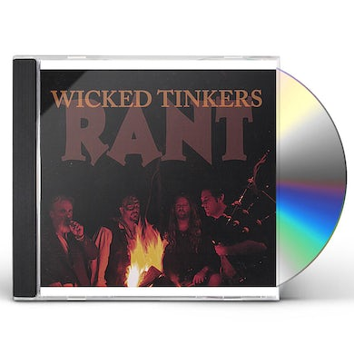 Wicked Tinkers RANT CD