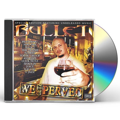 Bullet WE GETZ PERVED (2004) CD