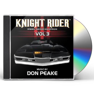 Don Peake KNIGHT RIDER VOL.3: MUSIC FROM THE TV SERIES CD